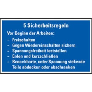 Hinweisschild Fünf Sicherheitsregeln praxisbewährt KST 120 x 200 mm